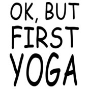 First, Yoga